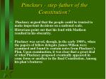 pinckney step father of the constitution