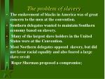 the problem of slavery
