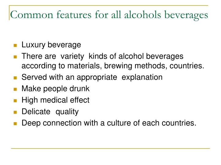 Common features for all alcohols beverages