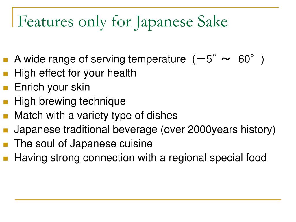 Features only for Japanese Sake