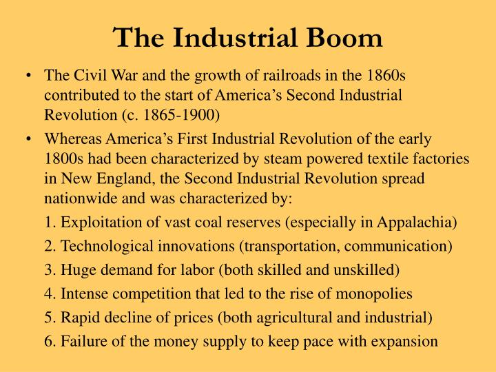 the industrial boom essay The industrial boom essay sample in the united states in 1860, the county and people mainly depended on farming rather than industrializing like other nations such as great britain not only did they depend of farming but since there were not many cities, most people lived in small towns.