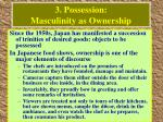3 possession masculinity as ownership