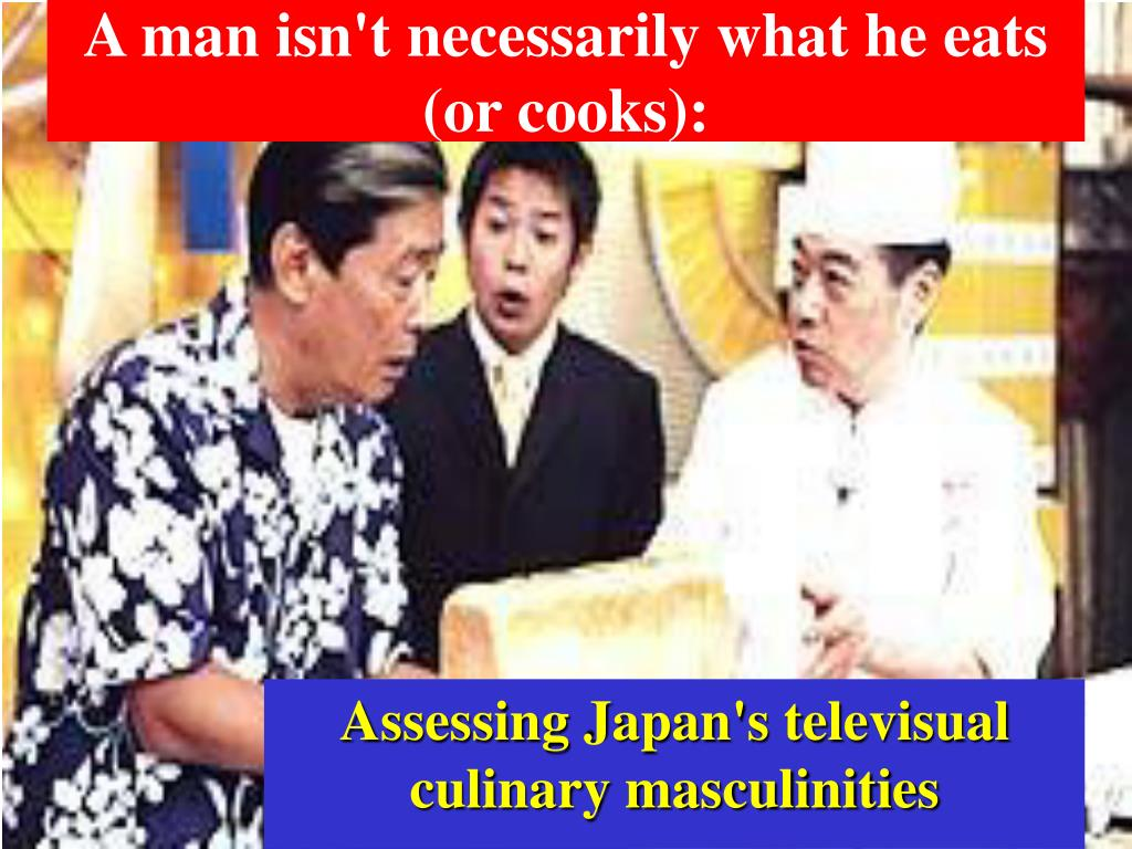 a man isn t necessarily what he eats or cooks l.