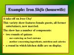 example iron shifu housewife