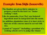 example iron shifu housewife36