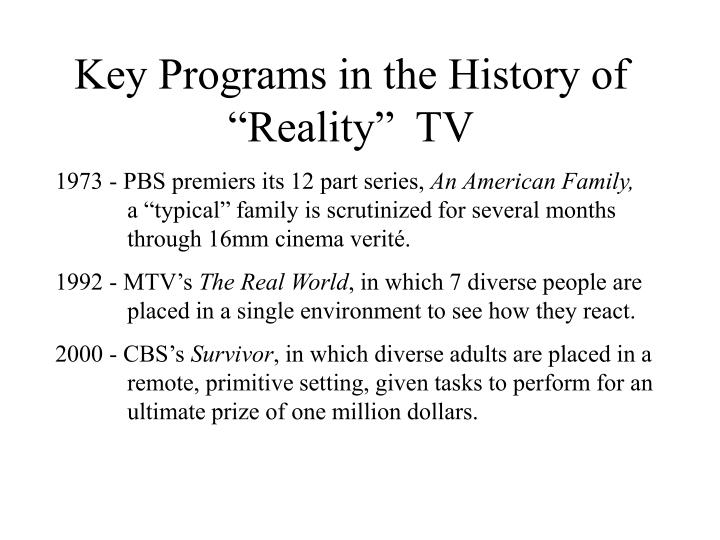 Key programs in the history of reality tv