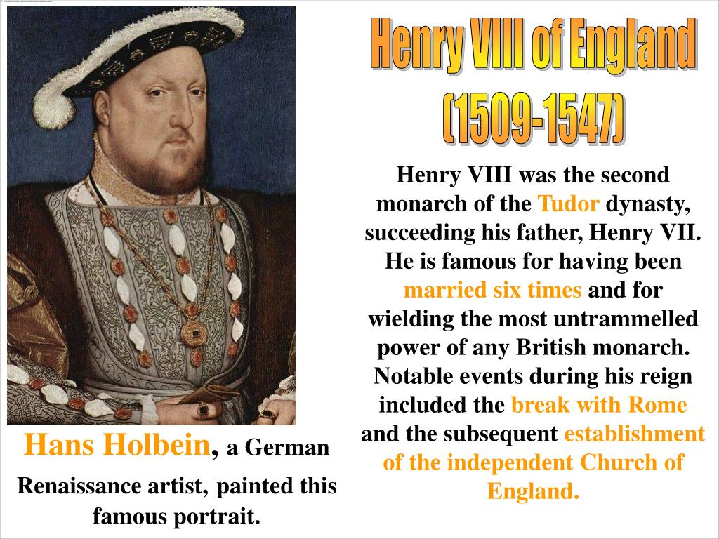 a biography and life work of king henry viii of british monarchy Henry viii (28 june 1491 - 28 january 1547) was king of england from 1509 until his death henry was the second tudor monarch, succeeding his father, henry vii henry is best known for his six marriages, in particular his efforts to have his first marriage, to catherine of aragon, annulled.