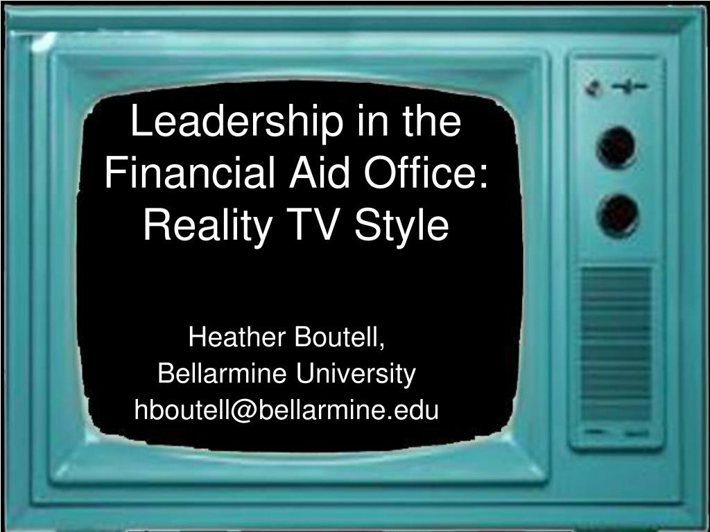 leadership in the financial aid office reality tv style l.