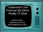 leadership in the financial aid office reality tv style