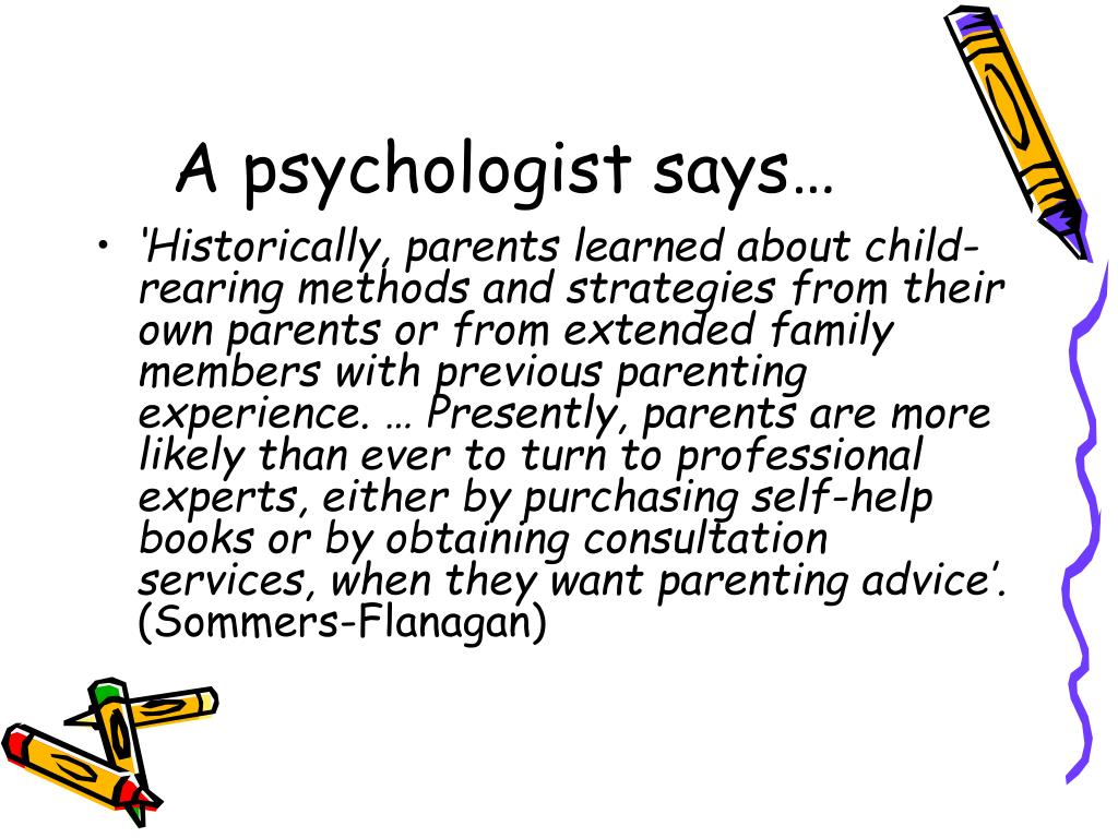 A psychologist says…