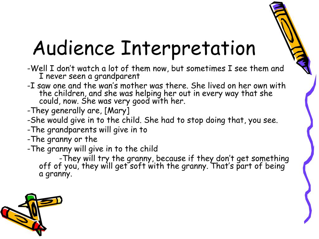 Audience Interpretation