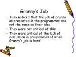 granny s job