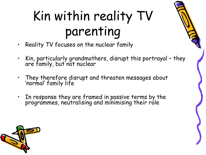 Kin within reality tv parenting