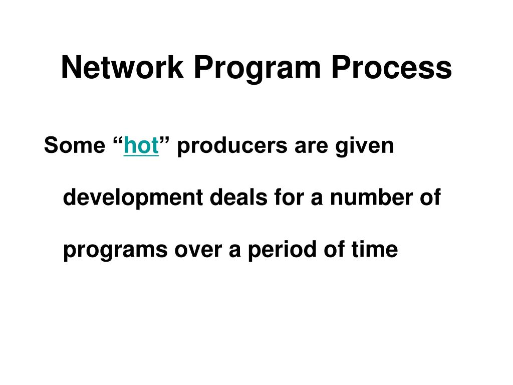 Network Program Process