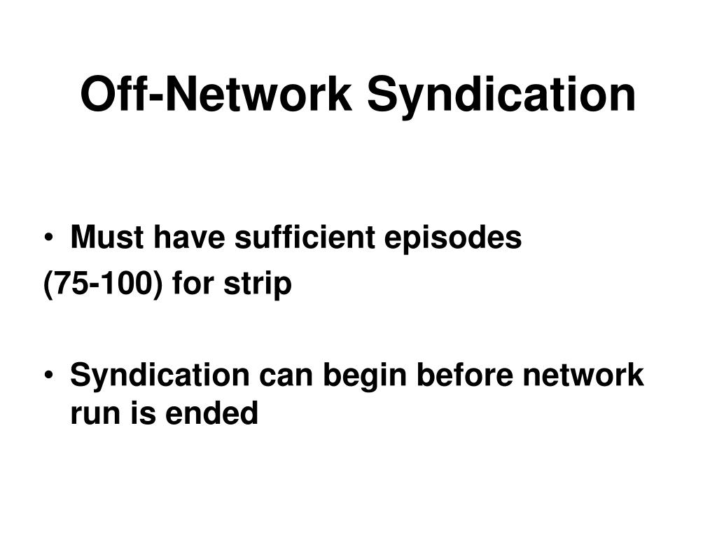 Off-Network Syndication