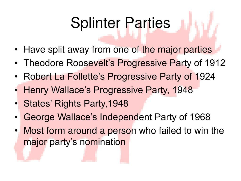 Splinter Parties