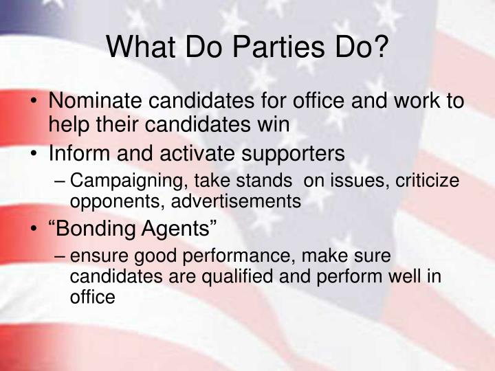 What do parties do