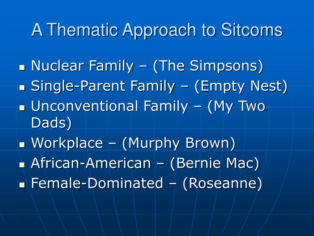 A Thematic Approach to Sitcoms