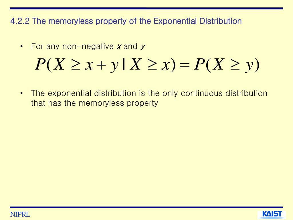 4.2.2 The memoryless property of the Exponential Distribution