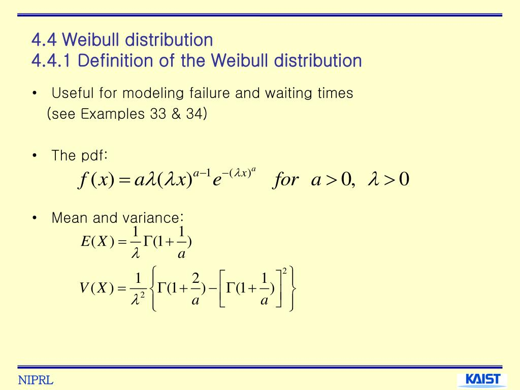 4.4 Weibull distribution