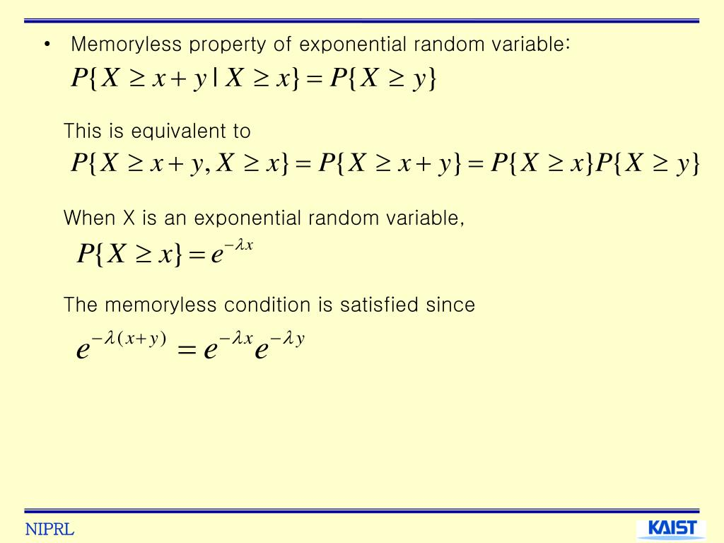 Memoryless property of exponential random variable: