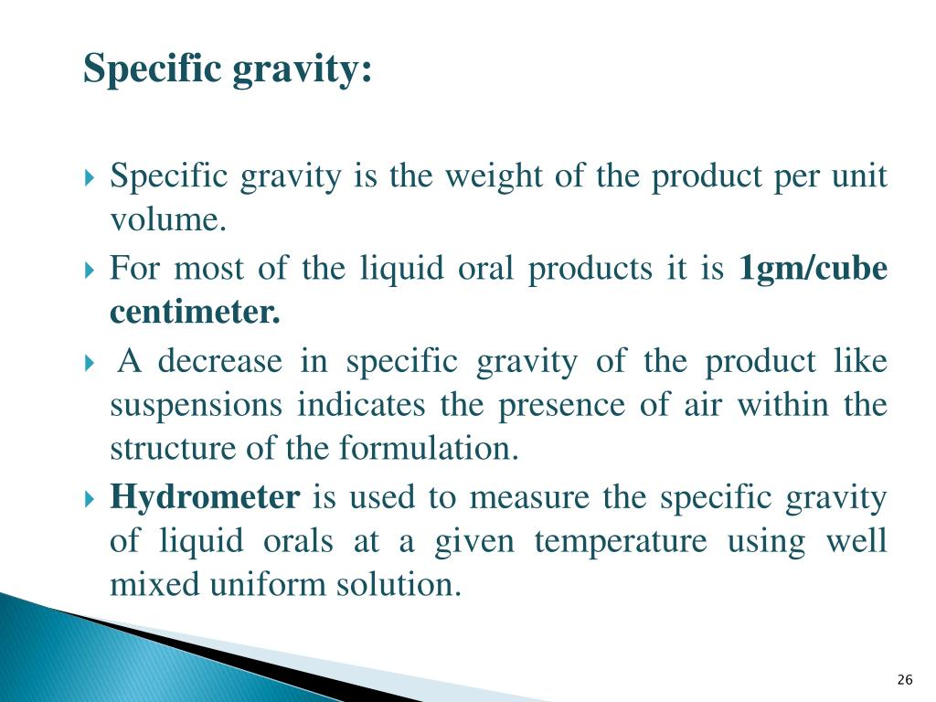 specific gravity Gas specific gravity relative to air at 70˚f liquid specific gravity relative to water @ 60˚f acetylene c 2h 2 0911 acetone 0792 air - 1000 alcohol, ethyl (100%) 0789.