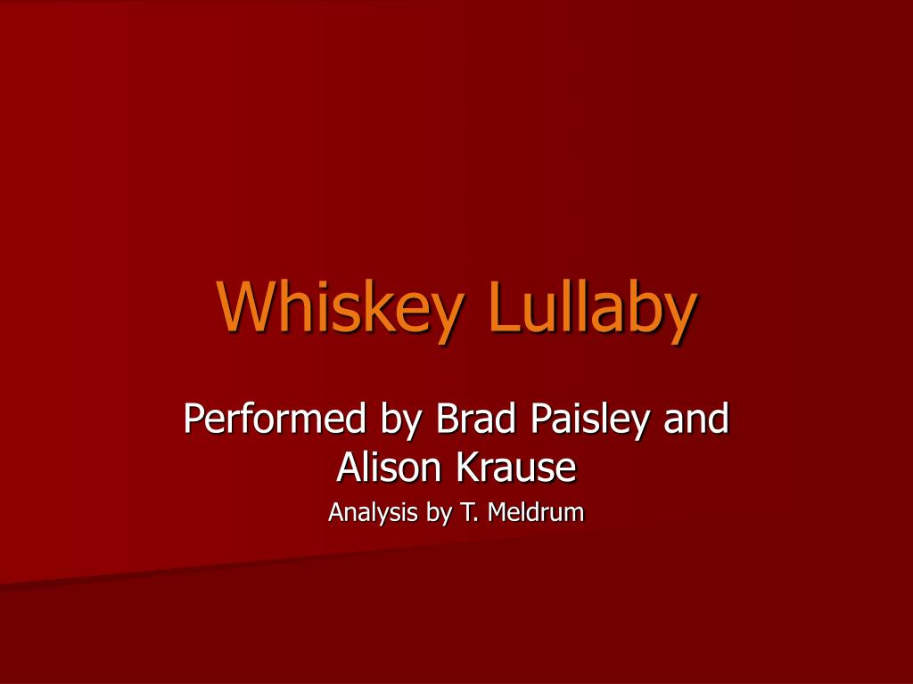 wiskey lullaby 2 essay