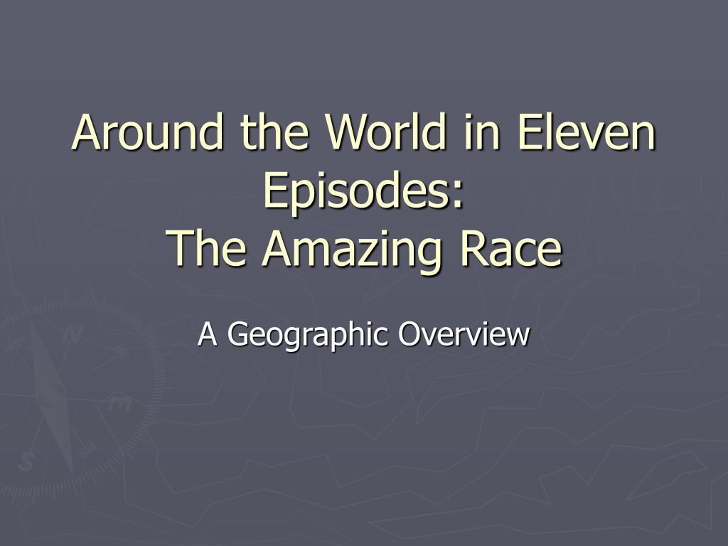 around the world in eleven episodes the amazing race l.