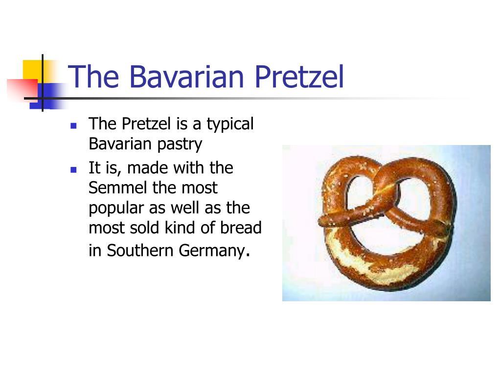 The Bavarian Pretzel