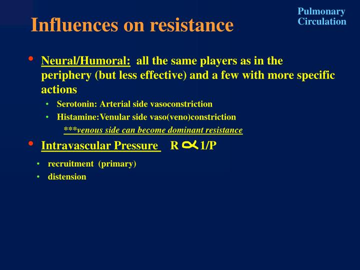 Influences on resistance