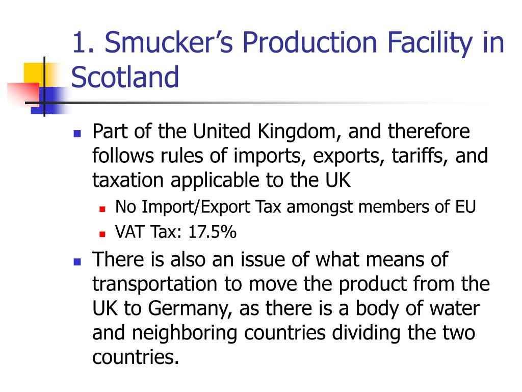 1. Smucker's Production Facility in Scotland