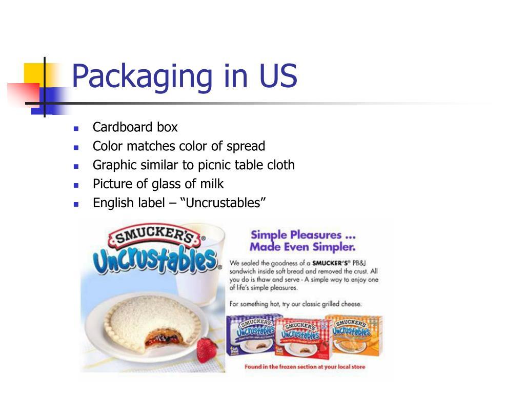 Packaging in US