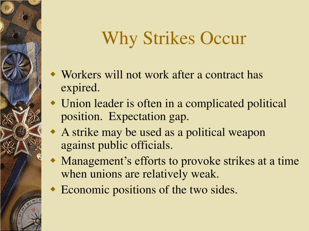 Why Strikes Occur
