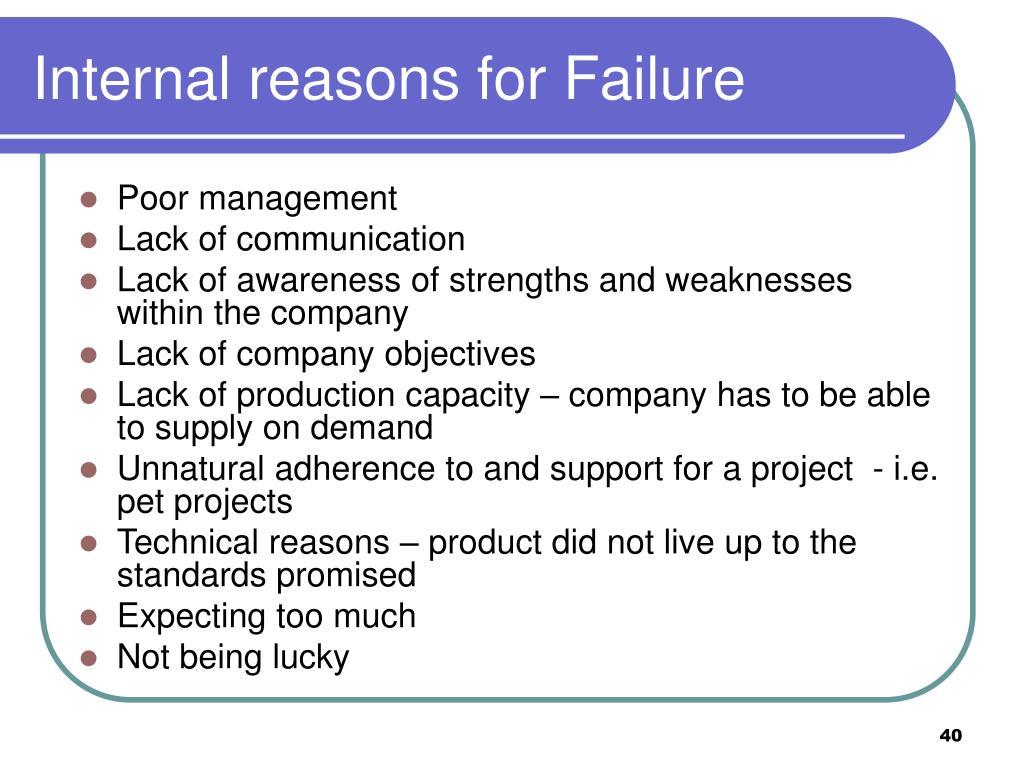 Internal reasons for Failure