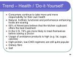 trend health do it yourself