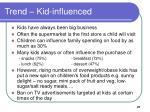 trend kid influenced