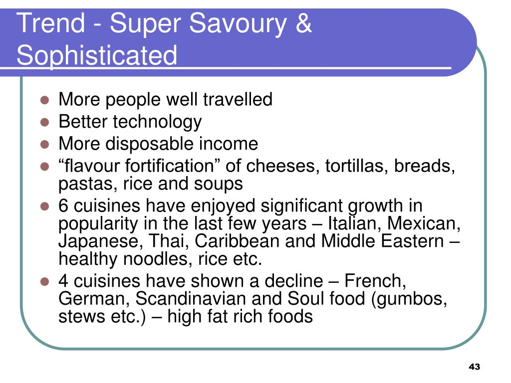 Trend - Super Savoury & Sophisticated