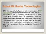 about gr brains technologies