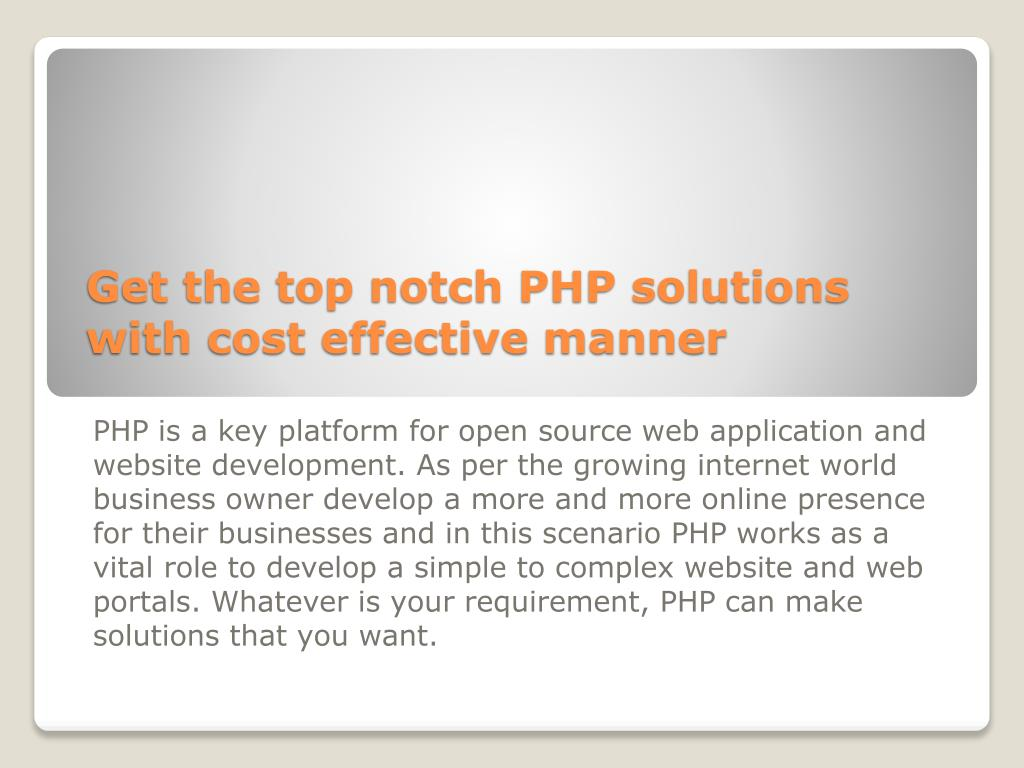 get the top notch php solutions with cost effective manner l.