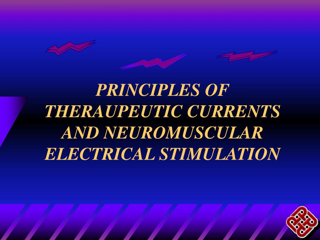 principles of theraupeutic currents and neuromuscular electrical stimulation l.
