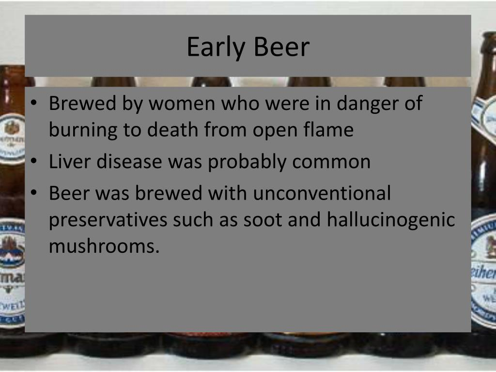Early Beer