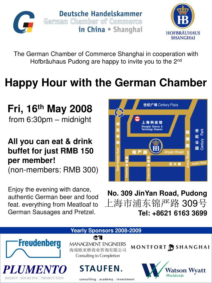 The German Chamber of Commerce Shanghai in cooperation with Hofbräuhaus Pudong are happy to invite ...