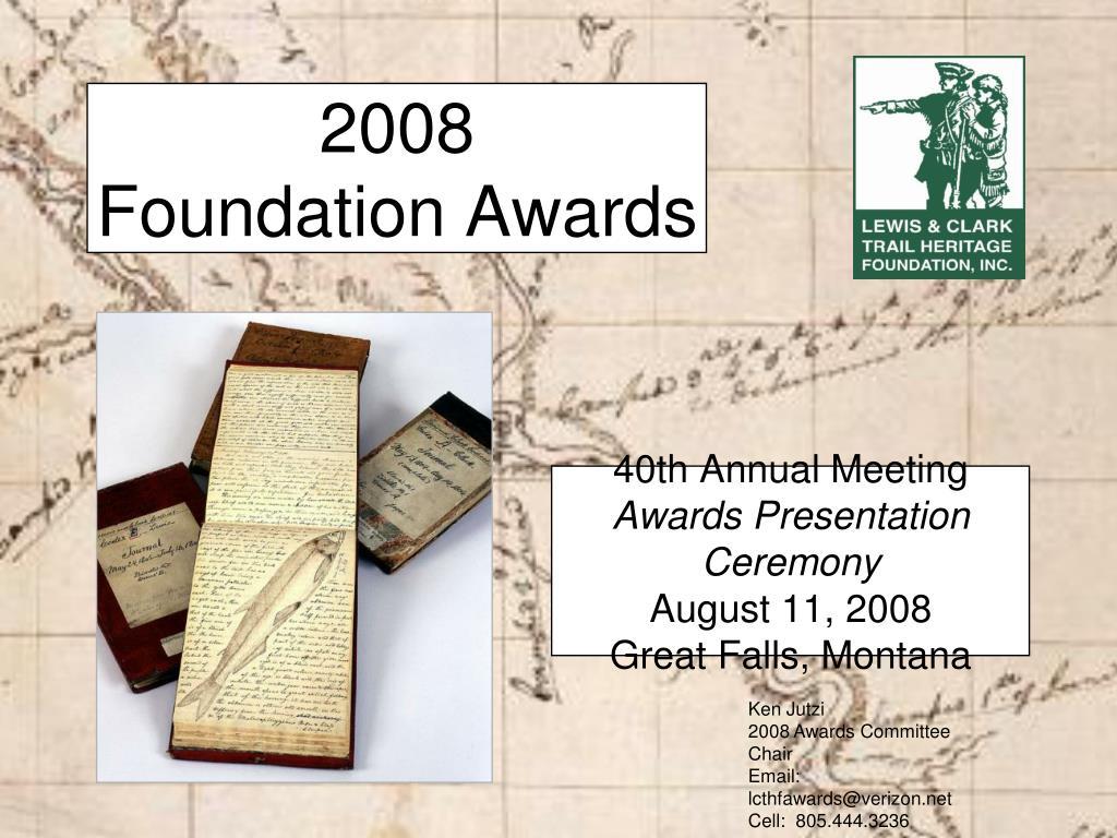 2008 foundation awards l.