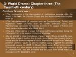 3 world drama chapter three the twentieth century