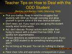 teacher tips on how to deal with the odd student barkley and benton 1998 wenning 1999