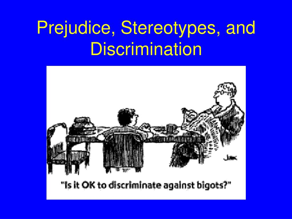 prejudice and discrimination between religion Prejudice, discrimination, and stereotyping by susan t fiske princeton university people are often biased against others outside of their own social group, showing prejudice (emotional bias), stereotypes (cognitive bias), and discrimination (behavioral bias.
