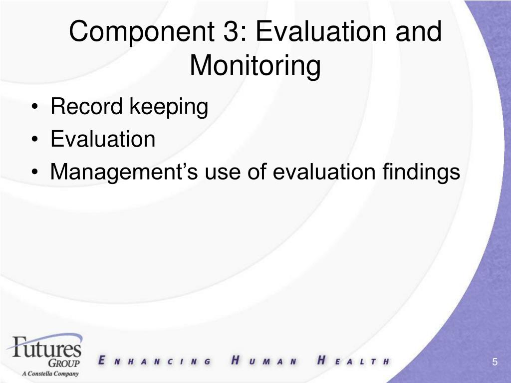 Component 3: Evaluation and Monitoring