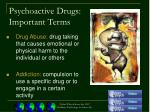 psychoactive drugs important terms