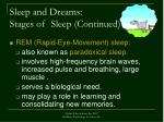 sleep and dreams stages of sleep continued10