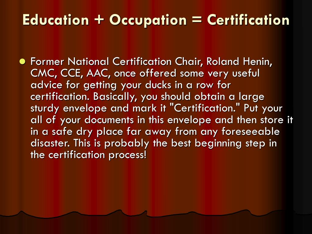 Education + Occupation = Certification